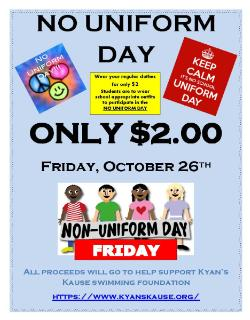 NO UNIFORM DAY FOR $2 FRIDAY, OCTOBER 26th